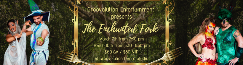 The Enchanted Fork Returns March 7 & 10 2019